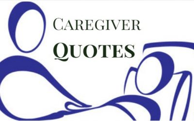 25 Positive Caregiver Quotes to Get You Through the Day