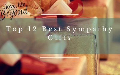 Top 12 Best Sympathy Gifts